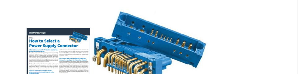 Power Supply Connector FAQ (Positronic)