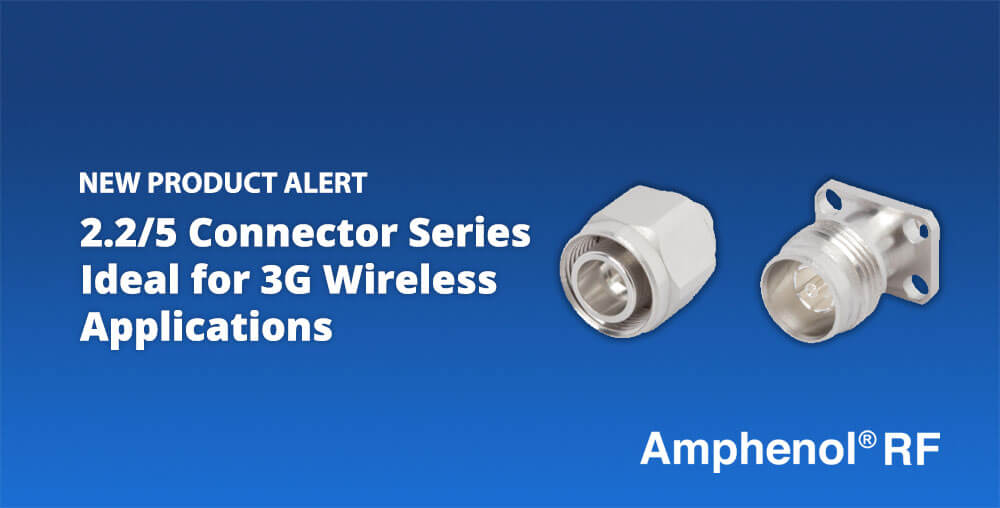 2 2 5 3G Wireless Connector Series