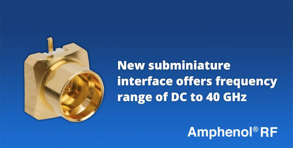 Subminiature RF Connector - Amphenol RF