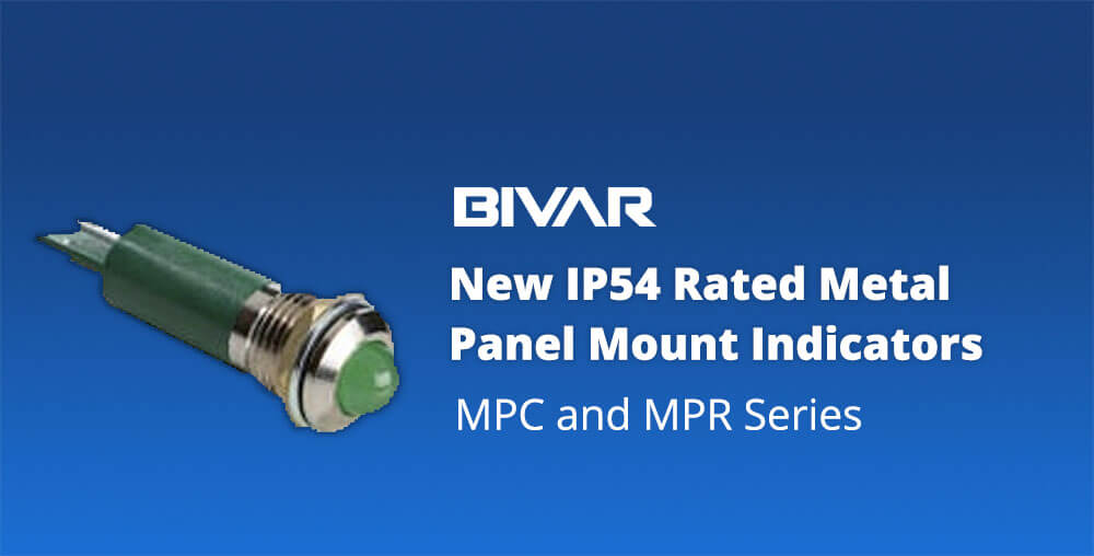 Bivar MPC and MPR Series IP54 Panel Mount Indicators