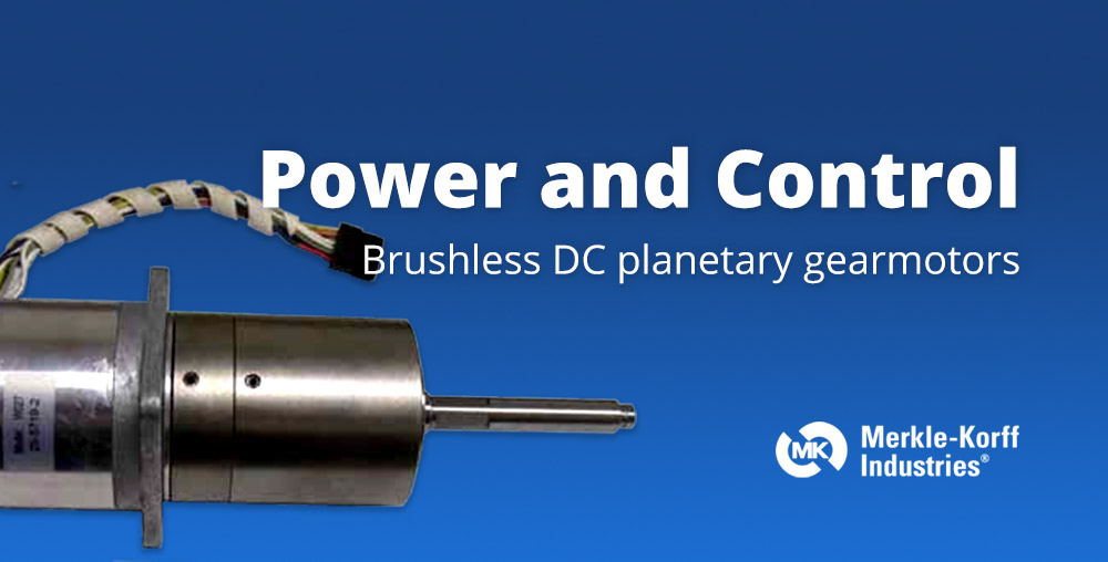 Power and Control: Brushless DC Planetary Gearmotors