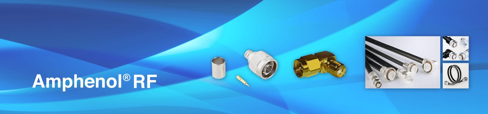 RF Connectors, RF Adapters, and RF Cable Asemblies by Amphenol RF