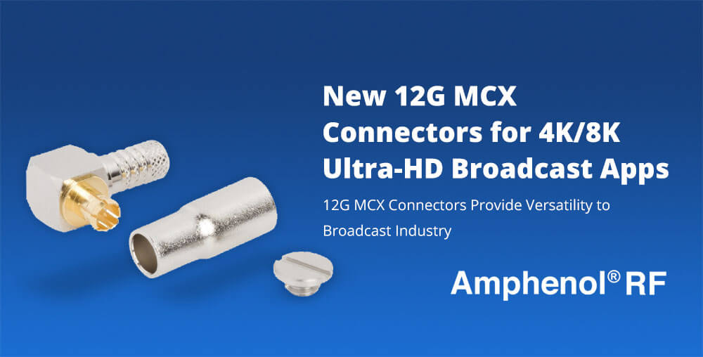 12G MCX Connecotrs by Amphenol RF