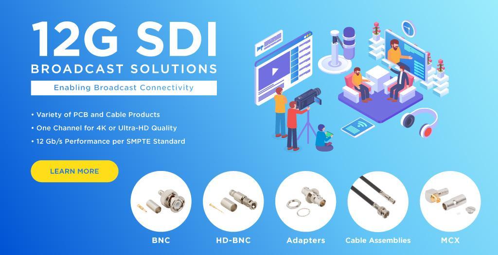 Amphenol RF 12G SDI PCB and Cable Products