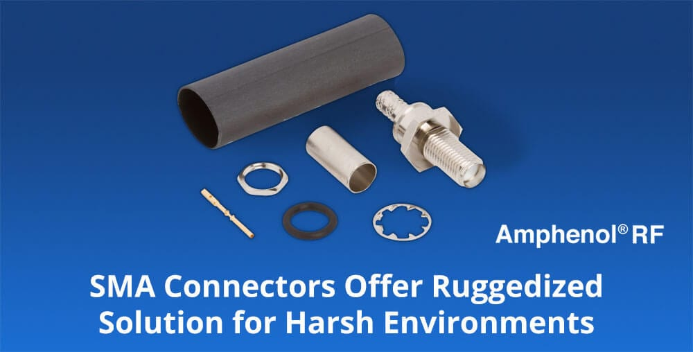 rugged SMA connectors