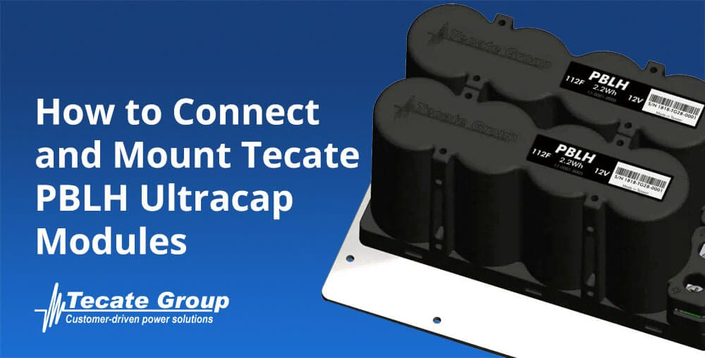 How to connect Tecate PBLH Ultracapacitor Modules
