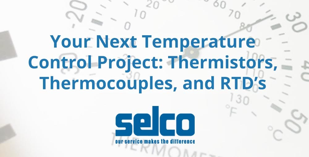 Thermisters thermocouples rtds