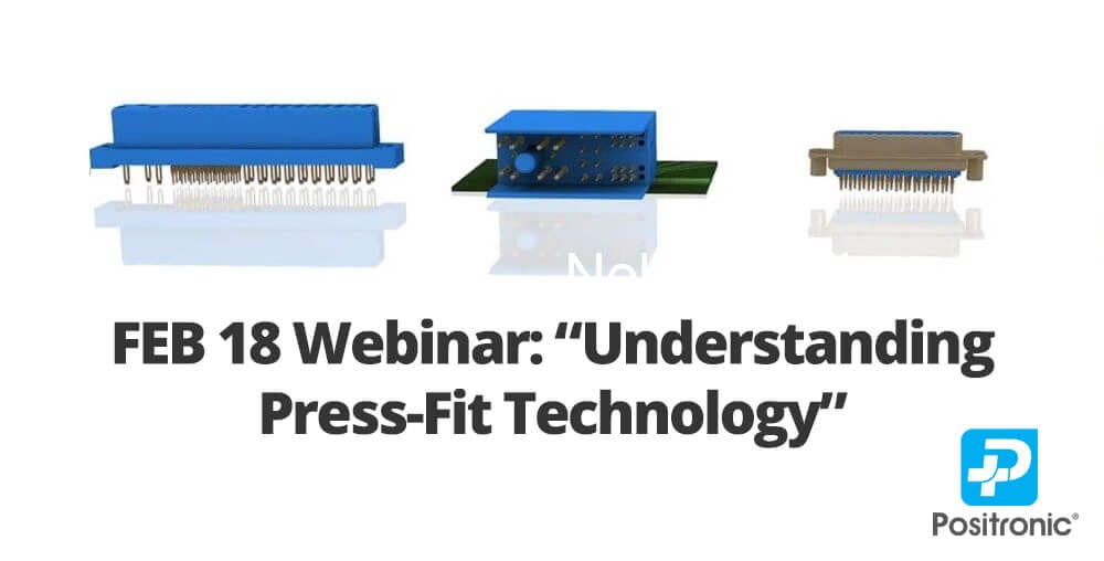 press fit technology webinar by positronic