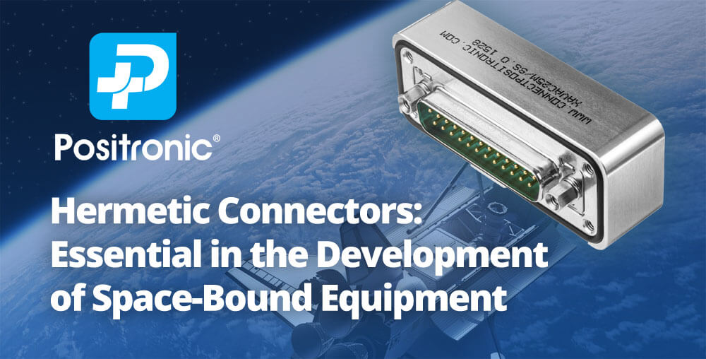 Hermetic connectors for space applications