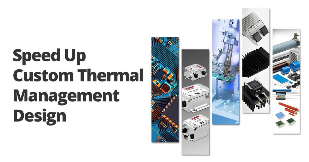 custom thermal management design