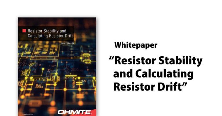 Resistor Stabiltiy and Calculating Resistor Drift