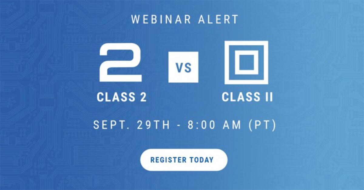 Class II and Class 2 Power Supplies Webinar